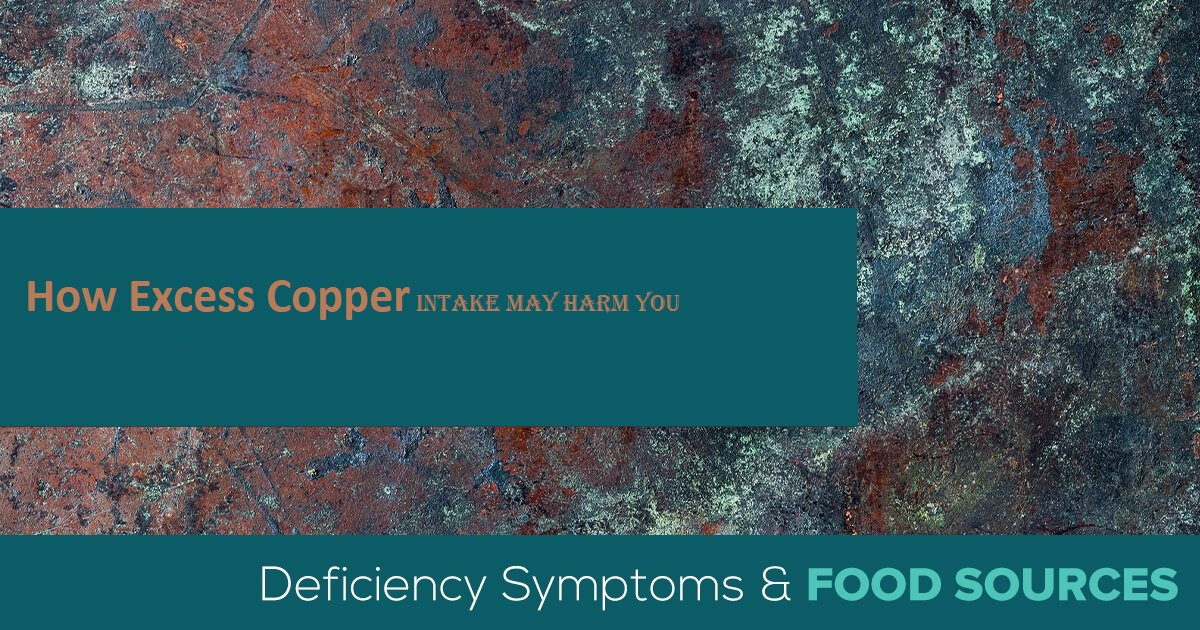 How Excess Copper Intake may Harm You