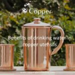 What are the Benefits of Drinking Water from a Copper Utensil