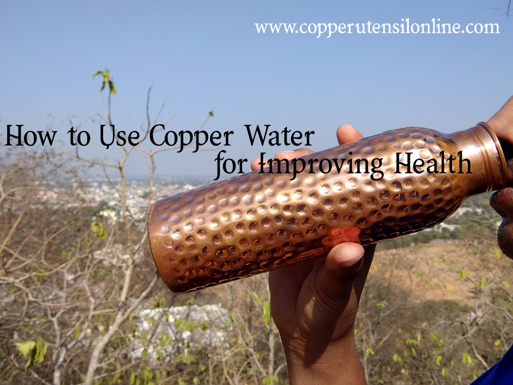 How to Use Copper Water for Improving Health